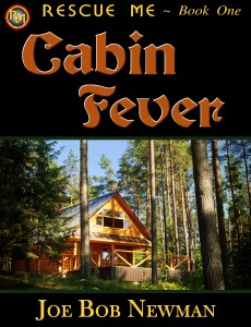 CABIN FEVER is the first book in the Remember Me Trilogy.
